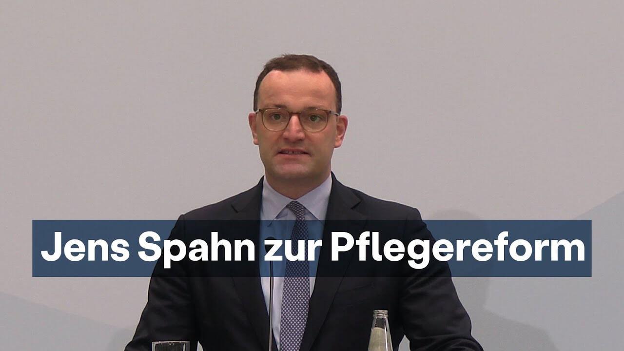 Jens Spahn zur Pflegereform | Quelle: www.bundesgesundheitsministerium.de